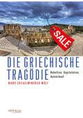 Die griechische Tragödie