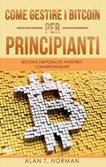 Come Gestire I Bitcoin – Per Principianti