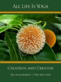 All Life Is Yoga: Creation and Creator
