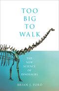 Too Big to Walk