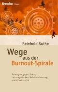 Wege aus der Burnout-Spirale