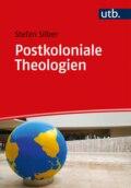 Postkoloniale Theologien