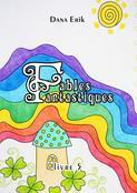 Fables Fantastiques. Livre5