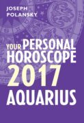 Aquarius 2017: Your Personal Horoscope