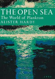 The Open Sea: The World of Plankton