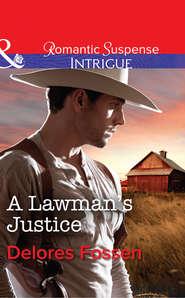 A Lawman\'s Justice