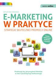 Samo Sedno - E-marketing w praktyce. Strategie skutecznej promocji online