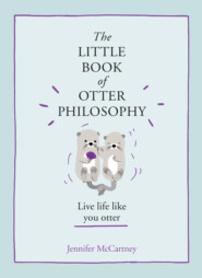 The Little Book of Otter Philosophy