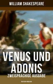 Venus und Adonis (Zweisprachige Ausgabe: Deutsch-Englisch)