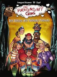 Die Piratenschiffgäng 4 – Der Schatz des Tschupa Tschupa