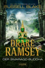 DER SMARAGD-BUDDHA (Drake Ramsey 2)