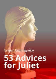 53 Advices for Juliet