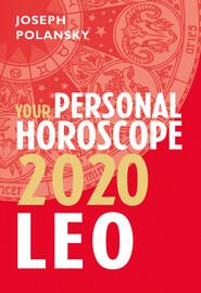 Leo 2020: Your Personal Horoscope