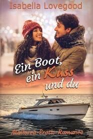 Ein Boot, ein Kuss und du