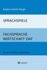 SPRACHSPIELE: FACHSPRACHE WIRTSCHAFT DAF