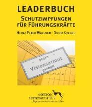LEADERBUCH Nr. 1: Schutzimpfungen für Führungskräfte