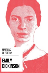 Masters of Poetry - Emily Dickinson