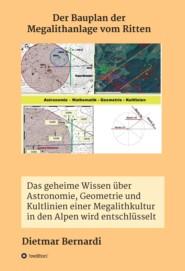Der Bauplan der Megalithanlage vom Ritten