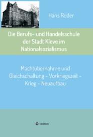 Die Berufs- und Handelsschule der Stadt Kleve im Nationalsozialismus