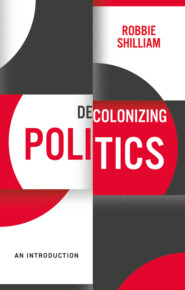 Decolonizing Politics