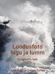 Loodusfoto lugu ja lumm