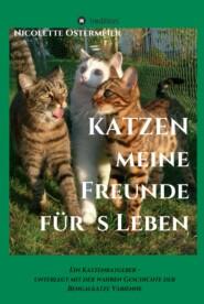 KATZEN - meine Freunde für\'s Leben
