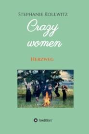 Crazy women - Herzweg