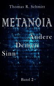 METANOIA - Ändere Deinen Sinn - Band 2
