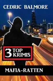 Mafia-Ratten: 3 Top Krimis