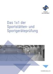 Das 1x1 der Sportstätten- und Sportgeräteprüfung
