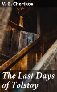 The Last Days of Tolstoy
