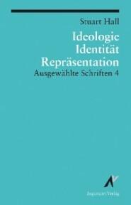 Ideologie, Identität, Repräsentation