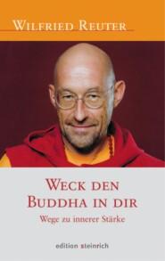 Weck den Buddha in dir