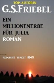 Ein Millionenerbe für Julia: Redlight Street #165