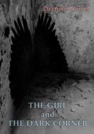 The Girl and the Dark Corner