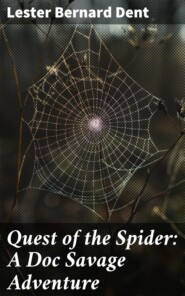 Quest of the Spider: A Doc Savage Adventure