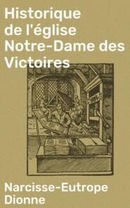 Historique de l\'église Notre-Dame des Victoires