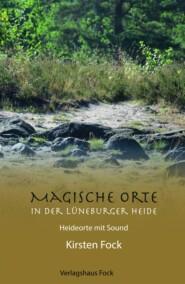 Magische Orte in der Lüneburger Heide