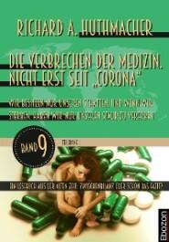 """Die Verbrechen der Medizin. Nicht erst seit """"Corona"""" (Teilband 1)"""