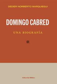 Domingo Cabred, una biografía