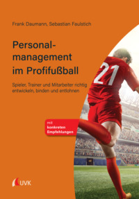 Personalmanagement im Profifußball