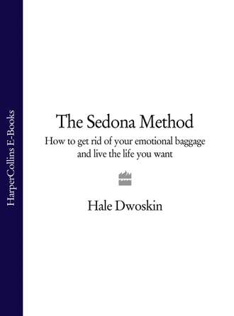 the sedona method your key to lasting happiness success peace and emotional wellbeing