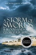 A Storm of Swords. Part 2 Blood and Gold