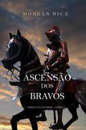 A Ascensão Dos Bravos