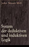 System der deduktiven und induktiven Logik