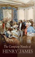 The Complete Novels of Henry James