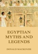 Egyptian Myths And Legend