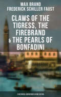 Claws of the Tigress, The Firebrand & The Pearls of Bonfadini