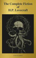 The Complete Fiction of H.P. Lovecraft ( A to Z Classics )
