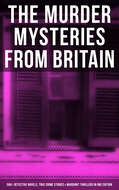 British Murder Mysteries - Boxed Set (560+ Detective Novels, True Crime Stories & Whodunit Thrillers)